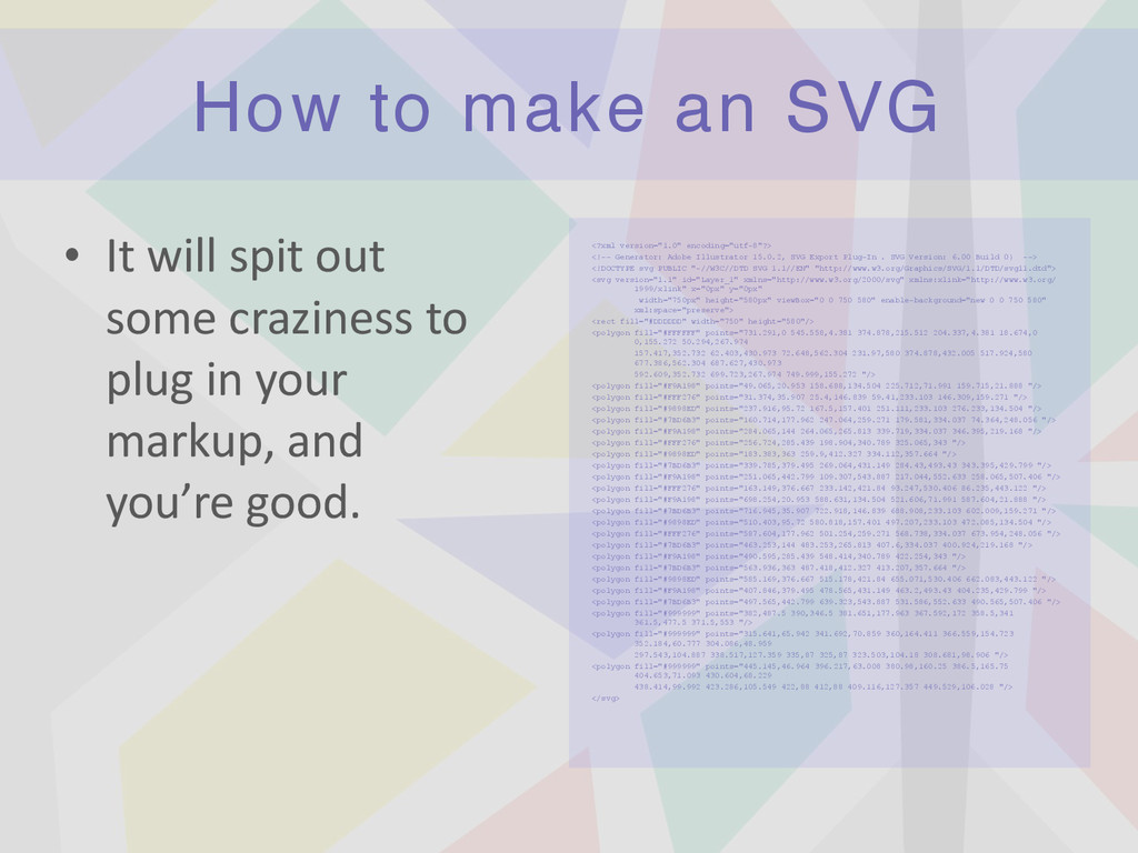 How to make an SVG • It	