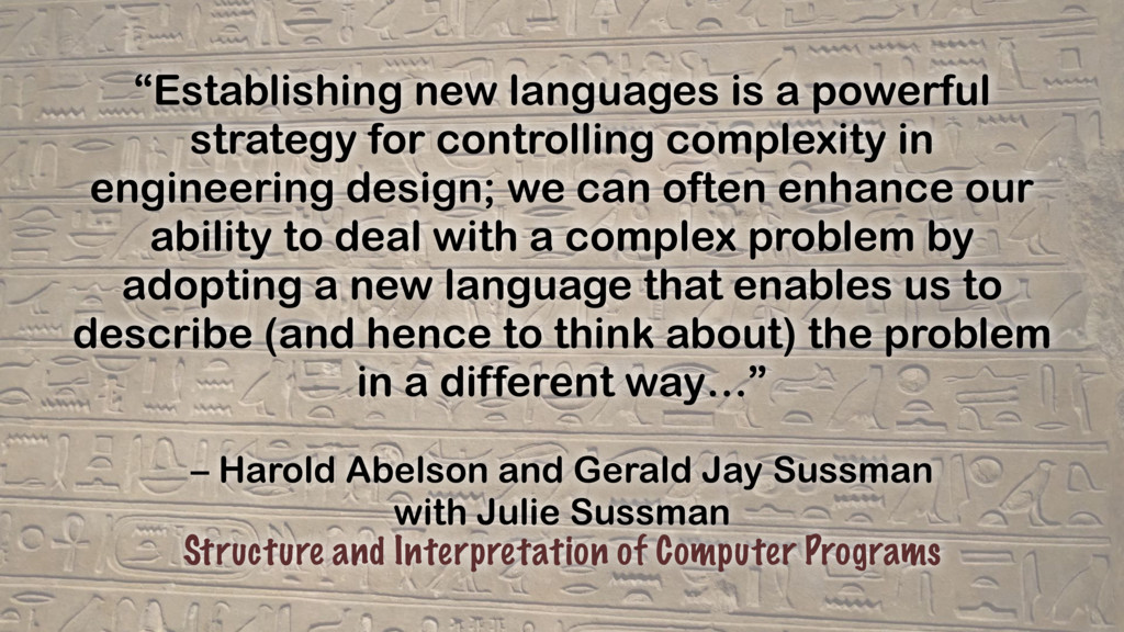 – Harold Abelson and Gerald Jay Sussman with Ju...