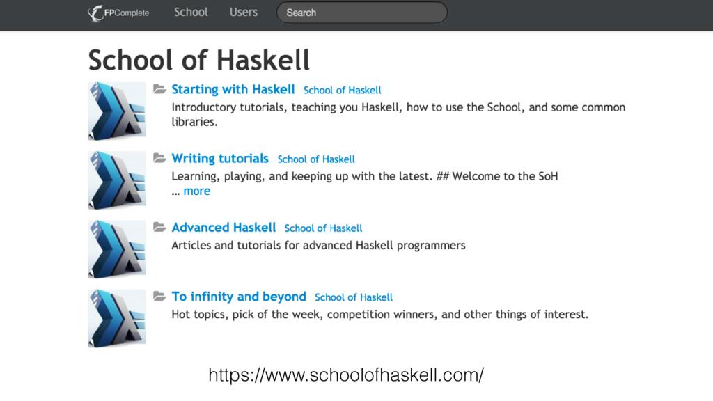 https://www.schoolofhaskell.com/