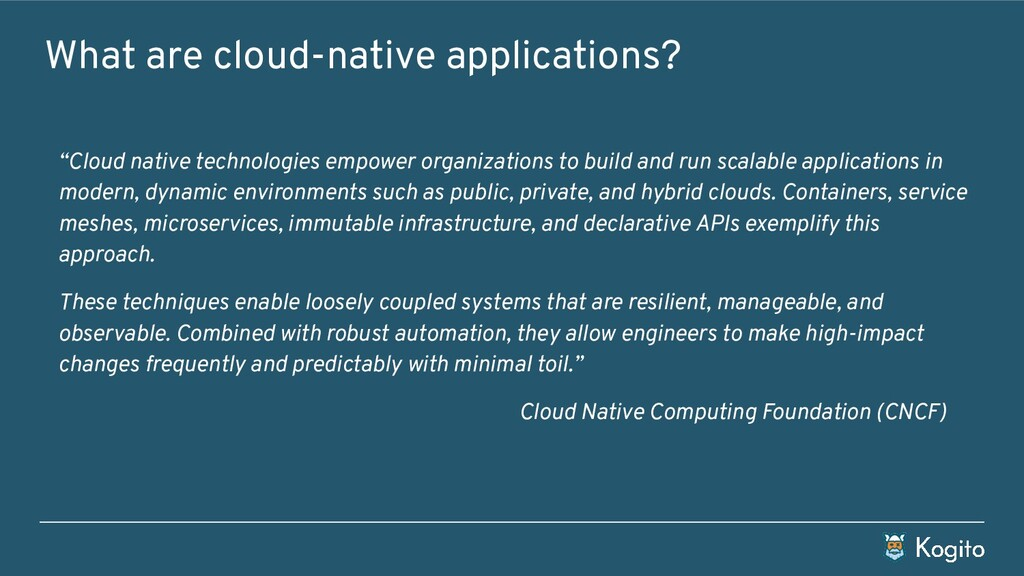 """What are cloud-native applications? """"Cloud nati..."""