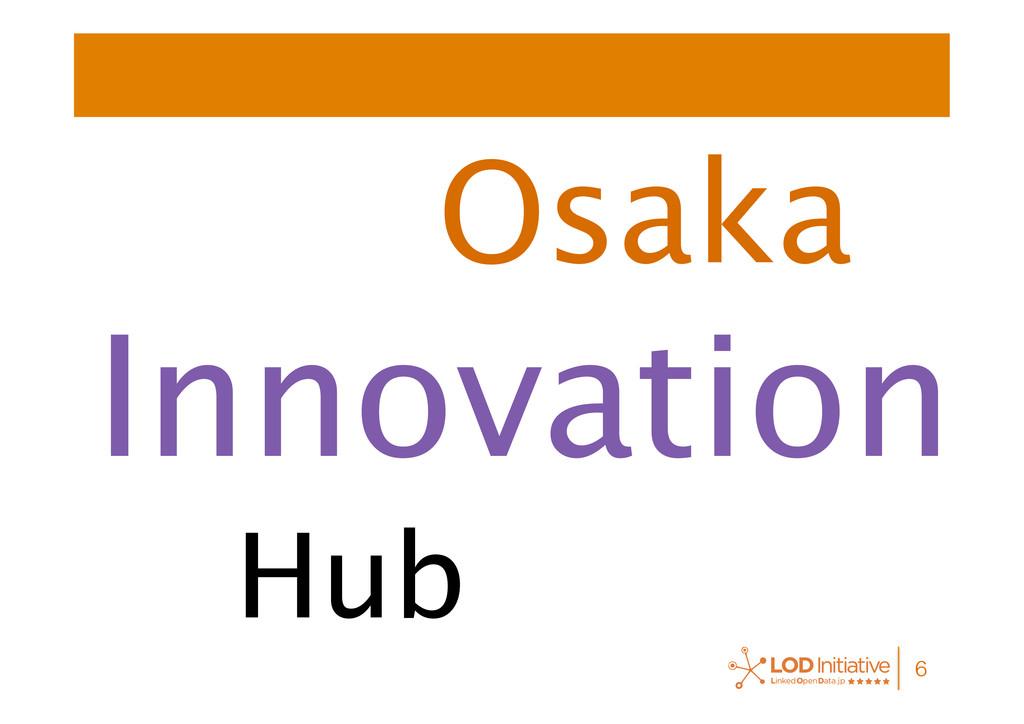 Hub Innovation Osaka