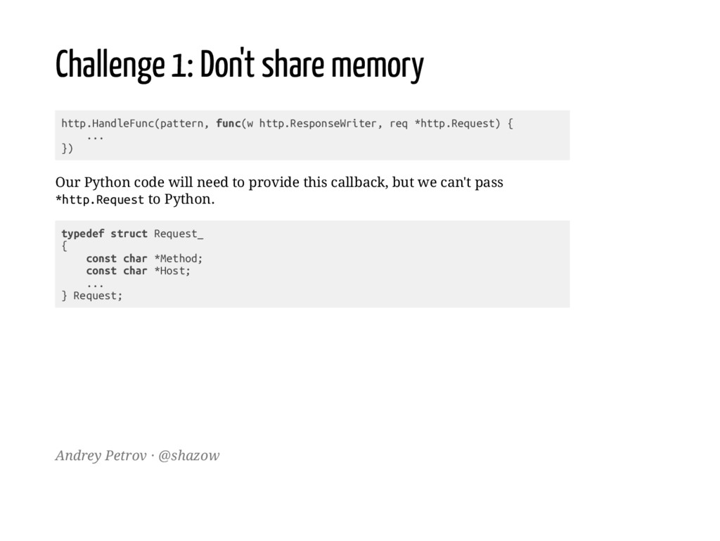 Challenge 1: Don't share memory h t t p . H a n...