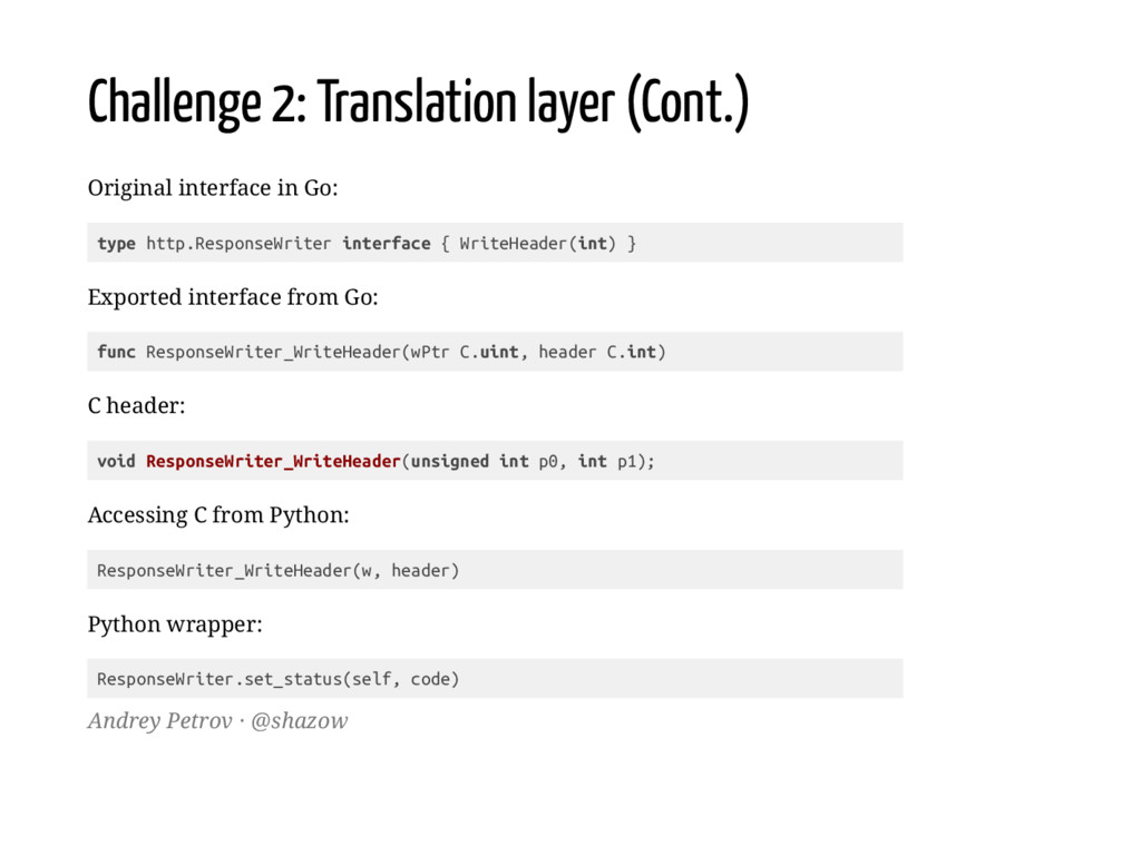 Challenge 2: Translation layer (Cont.) Original...
