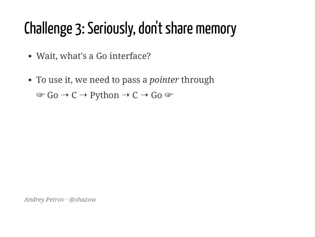 Challenge 3: Seriously, don't share memory Wait...