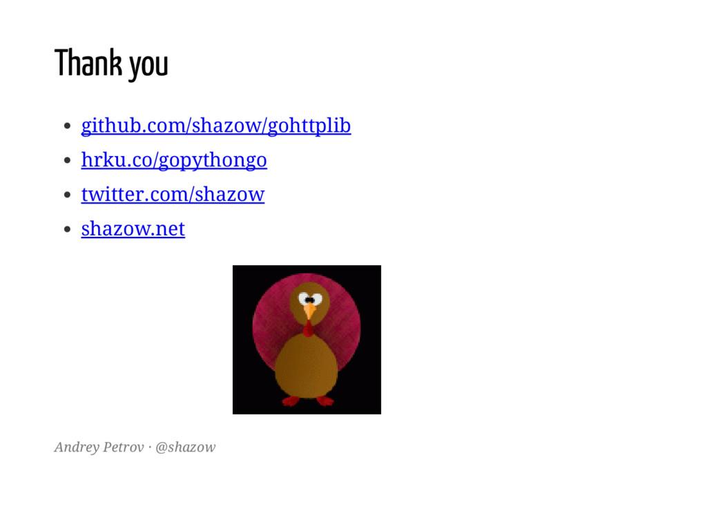 Thank you github.com/shazow/gohttplib hrku.co/g...