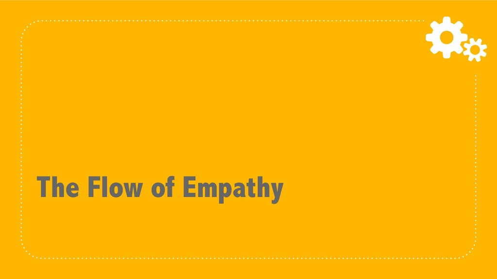 The Flow of Empathy