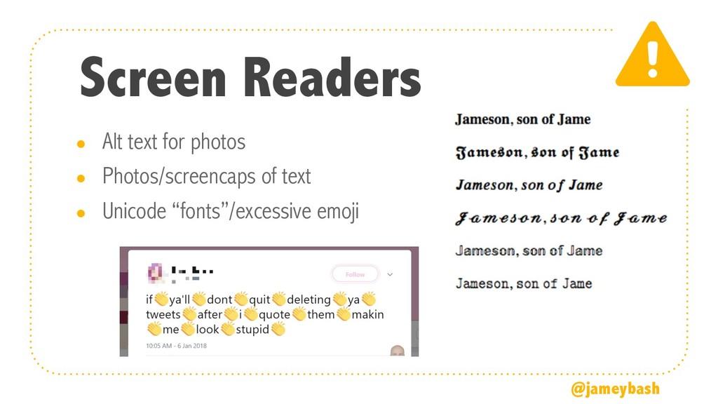 Screen Readers ● Alt text for photos ● Photos/s...