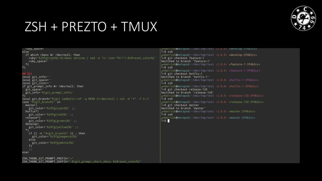 ZSH + PREZTO + TMUX