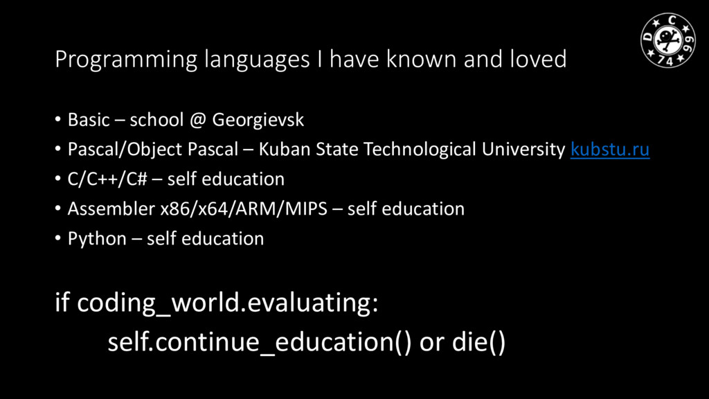 Programming languages I have known and loved • ...