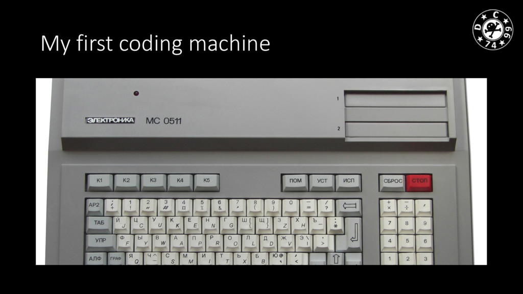 My first coding machine
