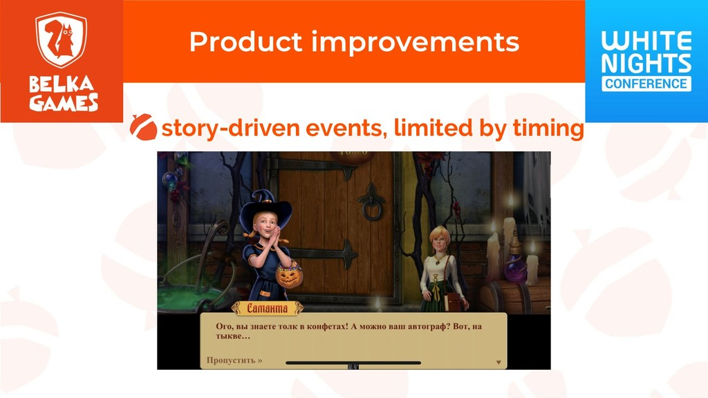 story-driven events, limited by timing