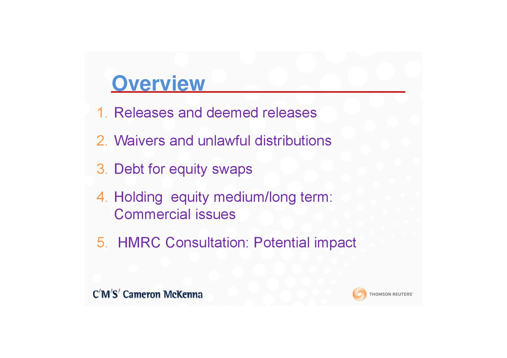Overview 1. Releases and deemed releases 2 W i ...