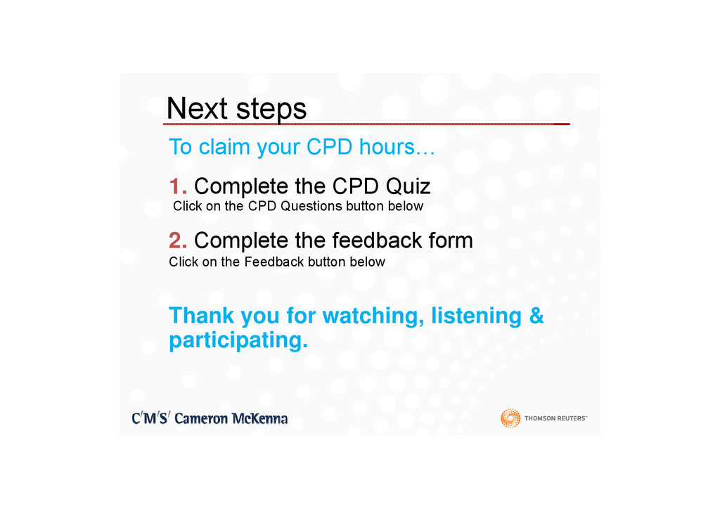Next steps To claim your CPD hours… 1. Complete...