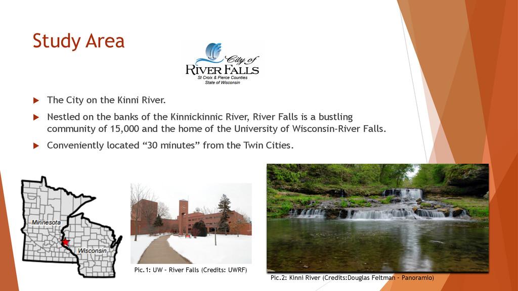 Study Area u The City on the Kinni River. u...