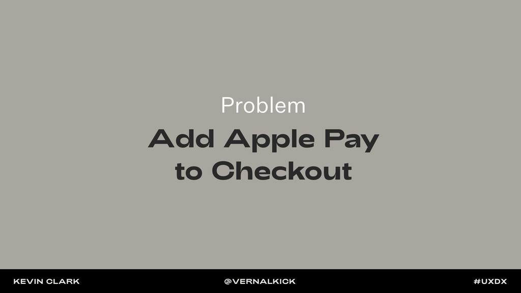 Problem Add Apple Pay to Checkout KEVIN CLARK @...