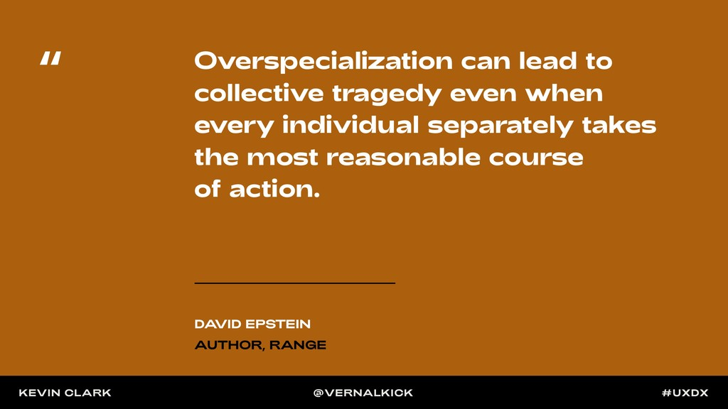 Overspecialization can lead to collective trage...