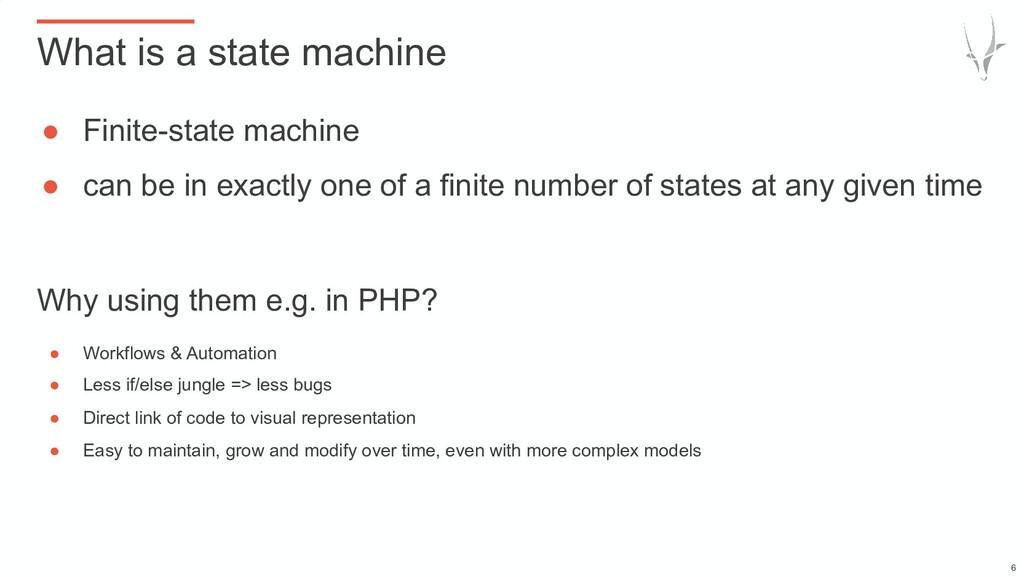 ● Finite-state machine ● can be in exactly one ...