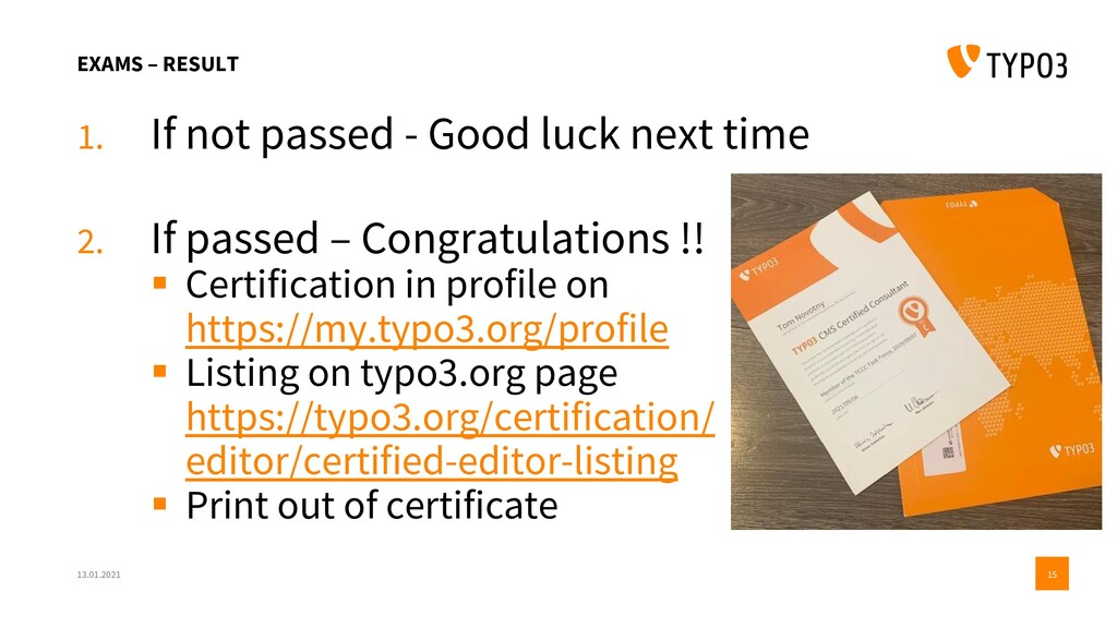 EXAMS – RESULT 1. If not passed - Good luck nex...