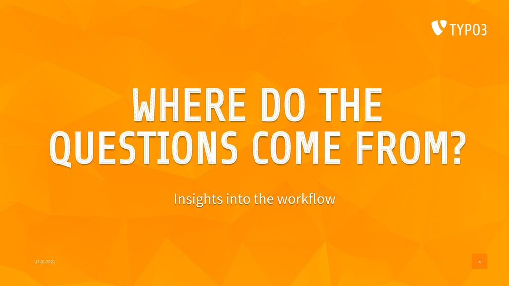 WHERE DO THE QUESTIONS COME FROM? Insights into...