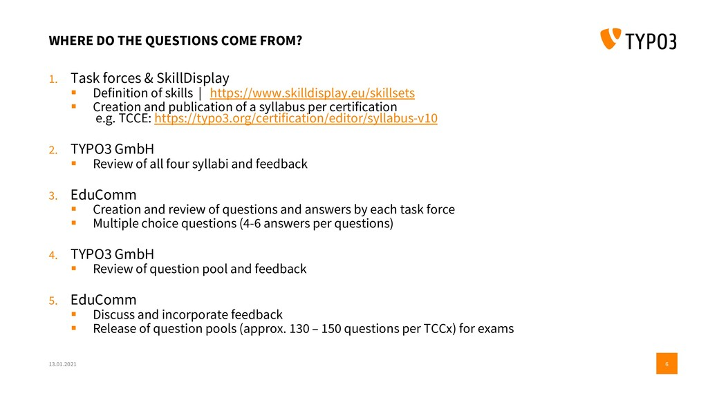 WHERE DO THE QUESTIONS COME FROM? 1. Task force...