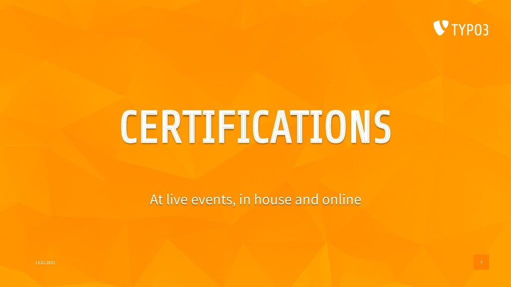 CERTIFICATIONS At live events, in house and onl...