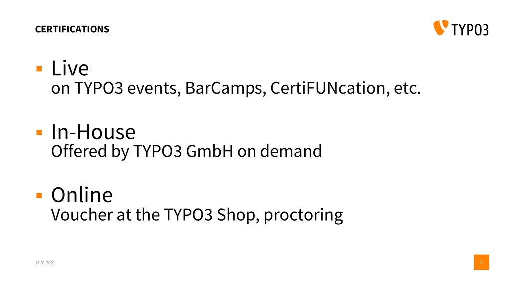 CERTIFICATIONS ▪ Live on TYPO3 events, BarCamps...