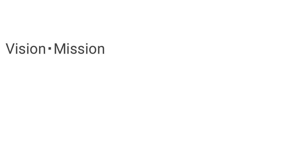 Vision・Mission