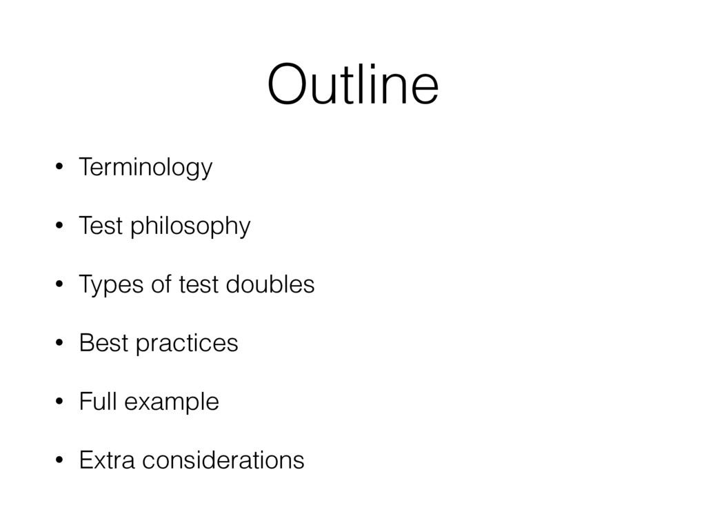 • Terminology • Test philosophy • Types of test...