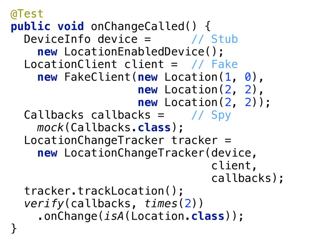 @Test public void onChangeCalled() { DeviceIn...