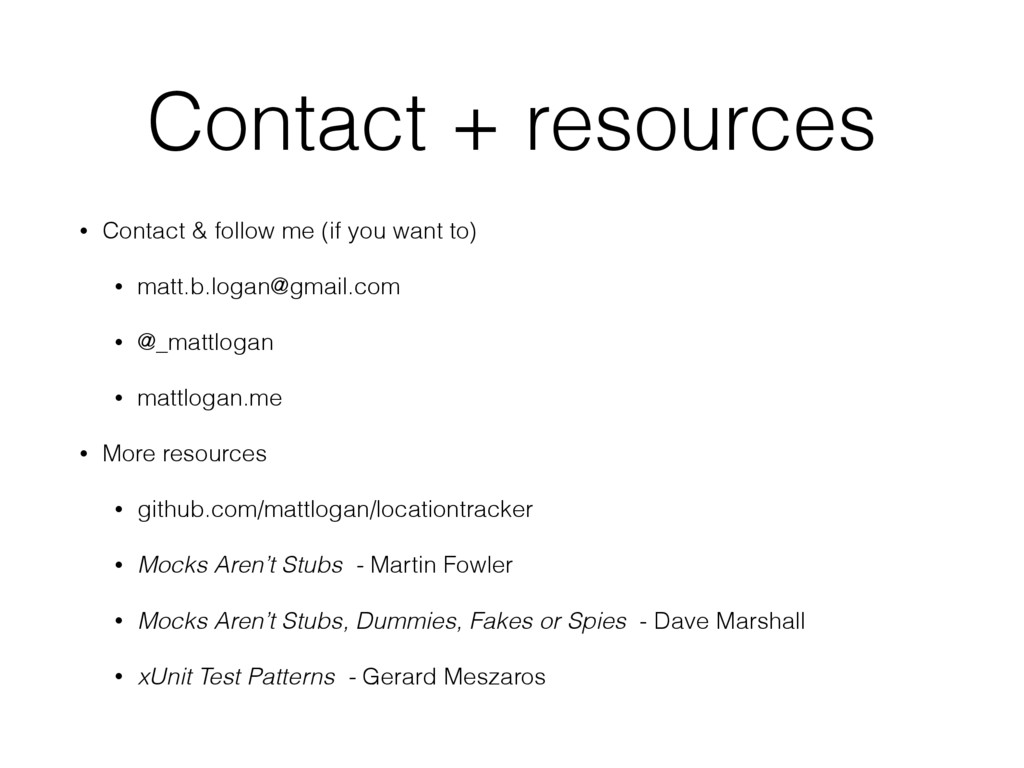 Contact + resources • Contact & follow me (if y...