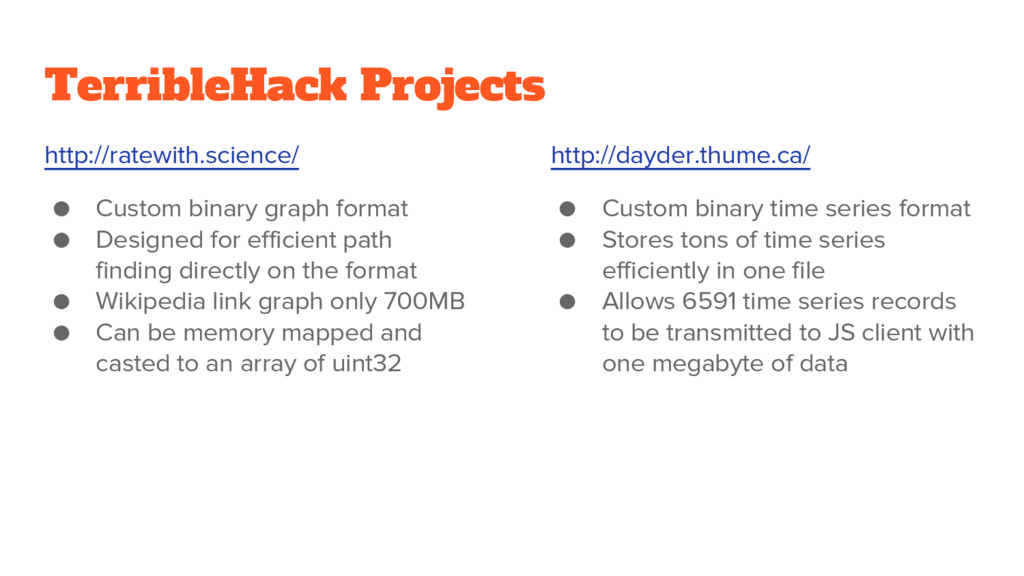 TerribleHack Projects http://ratewith.science/ ...