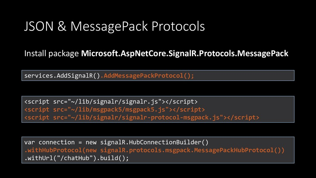 JSON & MessagePack Protocols Install package Mi...