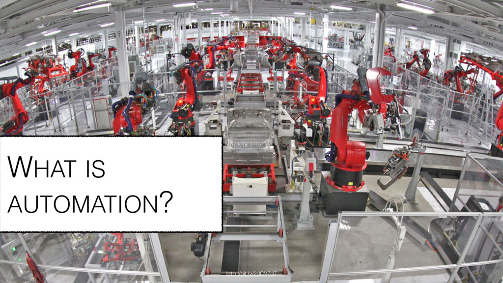 WHAT IS AUTOMATION? http://bit.ly/2dCV7d7