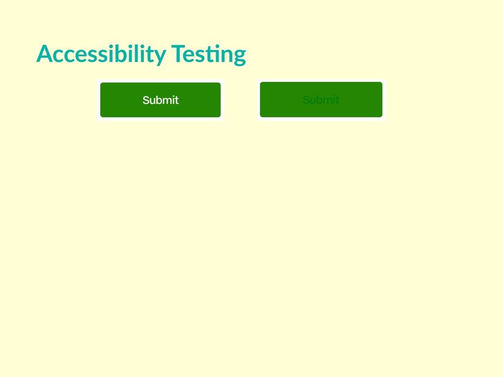 Accessibility Tes8ng