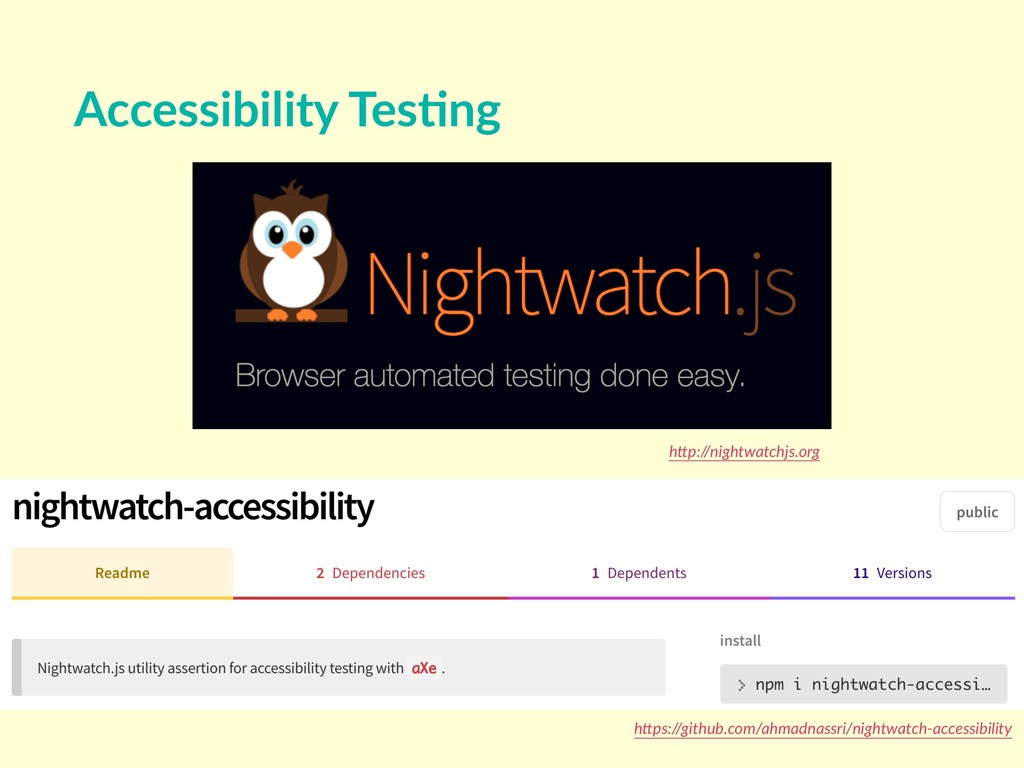 "Accessibility Tes8ng h""p://nightwatchjs.org h""p..."