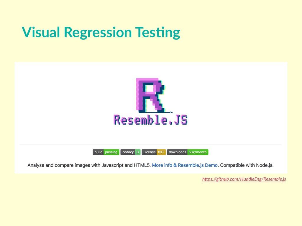 """Visual Regression Tes8ng h""""ps://github.com/Hudd..."""