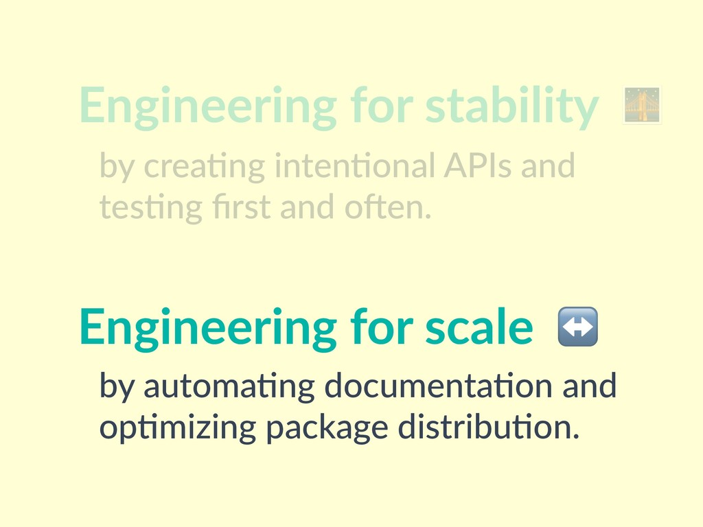 Engineering for stability  by crea(ng inten(ona...