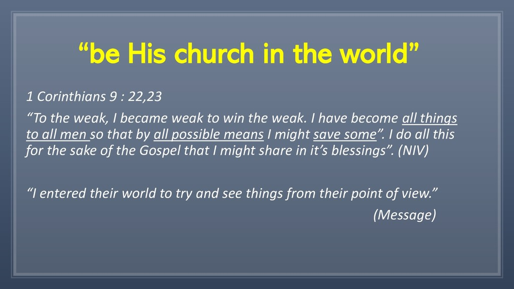 """be His church in the world"" 1 Corinthians 9 : ..."
