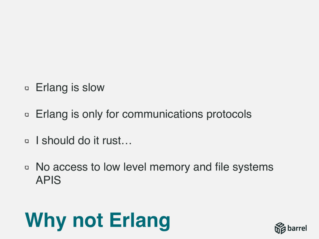 Erlang is slow Erlang is only for communication...