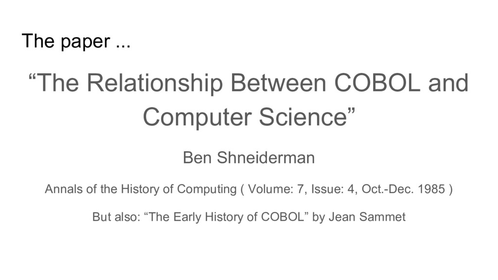 """The paper ... """"The Relationship Between COBOL a..."""