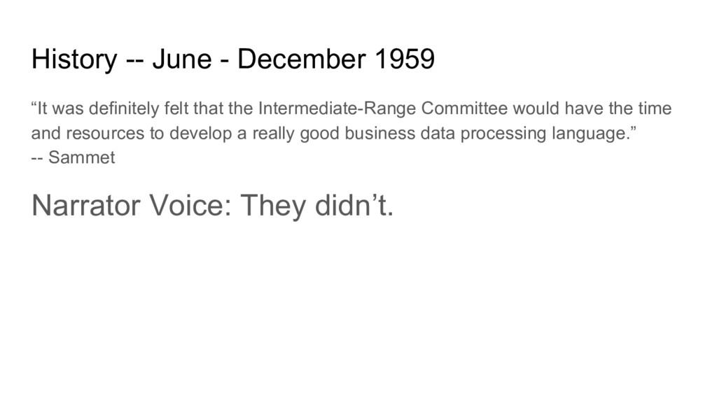 "History -- June - December 1959 ""It was definit..."