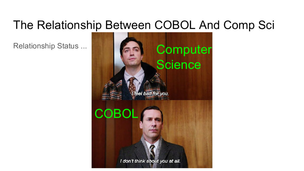 The Relationship Between COBOL And Comp Sci Rel...
