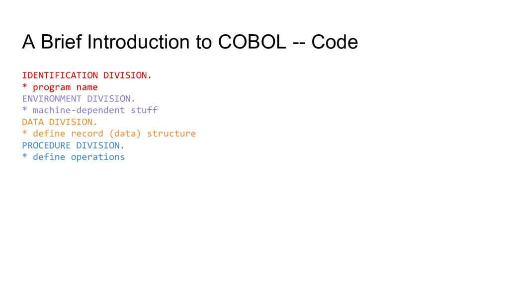 A Brief Introduction to COBOL -- Code IDENTIFIC...