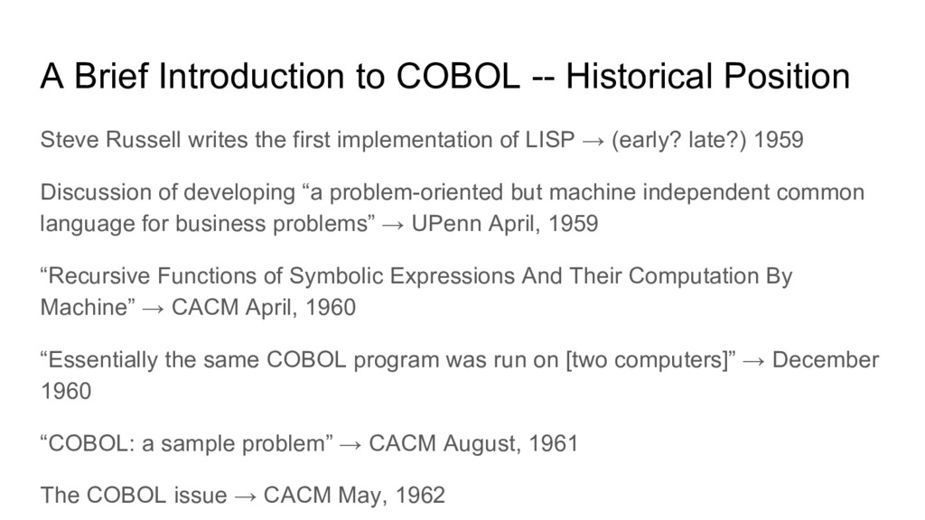 A Brief Introduction to COBOL -- Historical Pos...