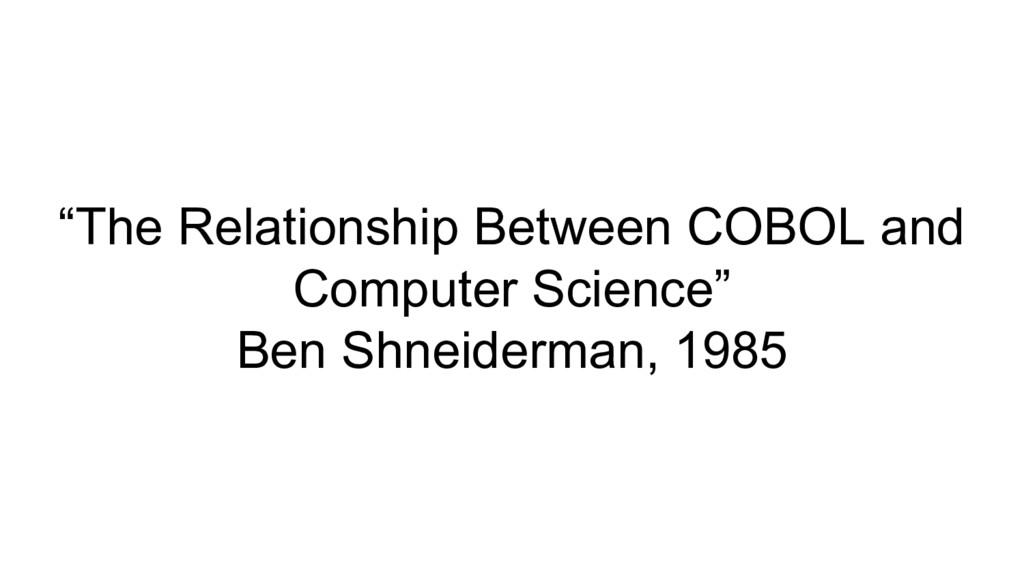 """The Relationship Between COBOL and Computer Sc..."