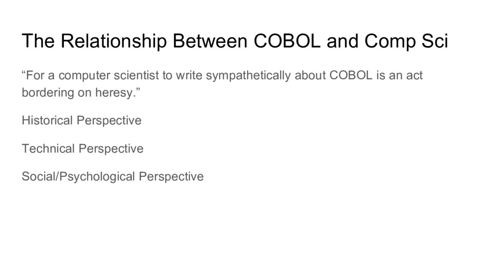 """The Relationship Between COBOL and Comp Sci """"Fo..."""