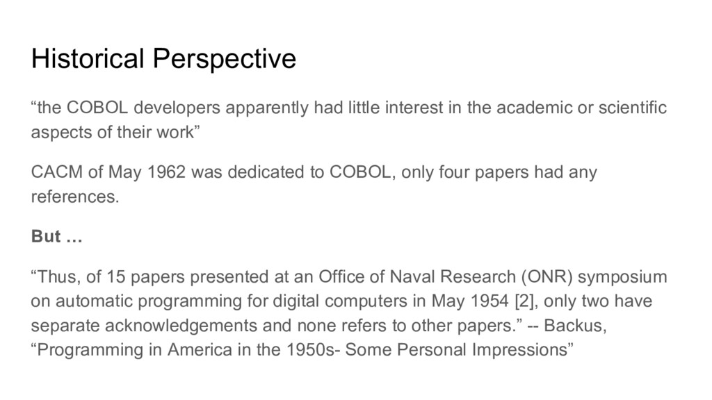 """Historical Perspective """"the COBOL developers ap..."""