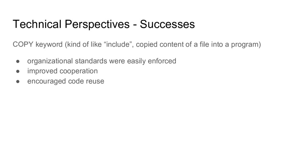 Technical Perspectives - Successes COPY keyword...