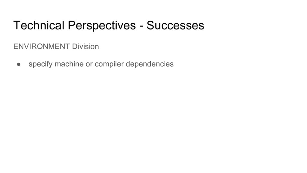 Technical Perspectives - Successes ENVIRONMENT ...