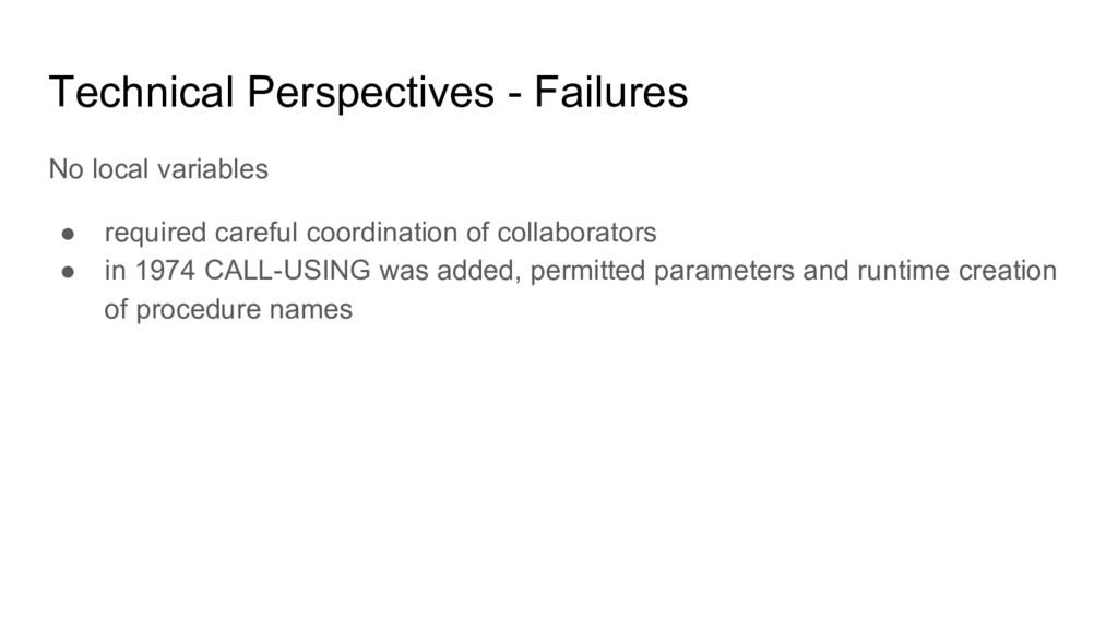 Technical Perspectives - Failures No local vari...